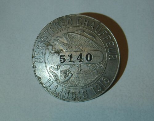 Vintage Antique 1916 State of ILLINOIS Licensed Chauffeur Badge Car Auto