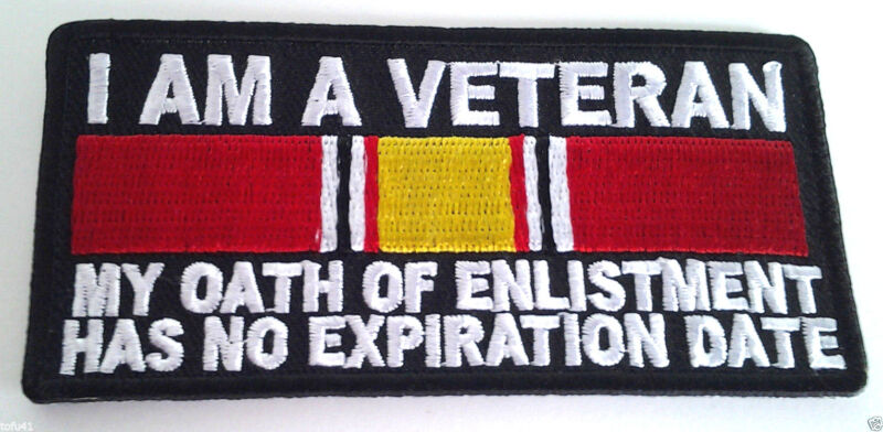 "I AM A VETERAN MY OATH OF ENLISTMENT... (4"") Military Veteran Hero Patch P3965 E"