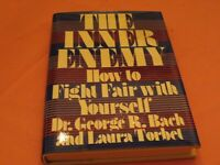 The Inner Enemy, How to Fight Fair With Yourself