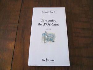 UNE AUTRE ÎLE D'ORLÉANS par JEAN O'NEIL