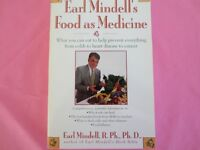 Earl Mindell's Food as Medicine by Earl Mindell, R. Ph.,Ph.D