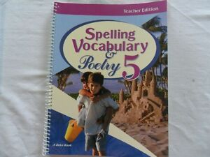 A Beka Teachers Edition Grade 5 Spelling, Vocab., and Poetry