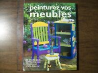 Peinturez vos meubles de Mickey Baskett 29 projets pour transfor