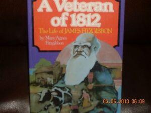 A Veteran of 1812        The Life of JAMES FITZGIBBON