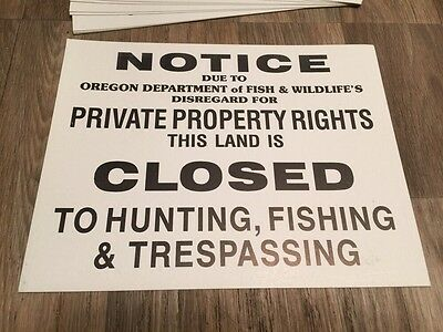 10 Notice Due To Oregon Private Property Rights Land Closed To Hunting Sign