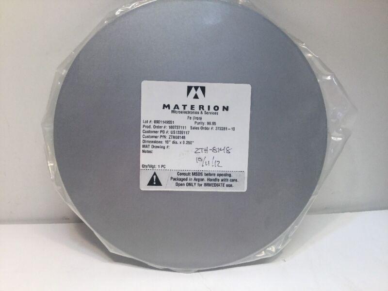 "Materion Iron FE, Sputter Target 10""Dia X 0.250 # 100737111 #372281-10 NOS"