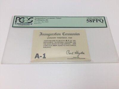 1949 PRESIDENT HARRY S. TRUMAN Inauguration VIP PLATFORM Section A Ticket PCGS