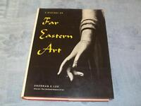 A History of Far Eastern Art Lee, Sherman E.