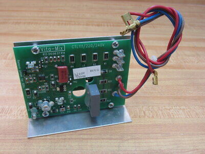 Vita-mix Ctl-111 Speed Control Board Ctl111