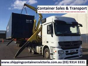 Shipping Container Transport & SALES Victoria-wide. Sunshine West Brimbank Area Preview