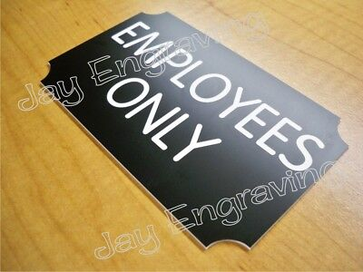 Engraved Employees Only 3x5 Black Door Sign Home Office Business Wall Plaque