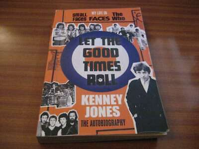 LET THE GOOD TIMES ROLL BY KENNEY JONES SMALL FACES THE WHO MUSIC Good Times Roll Music Book