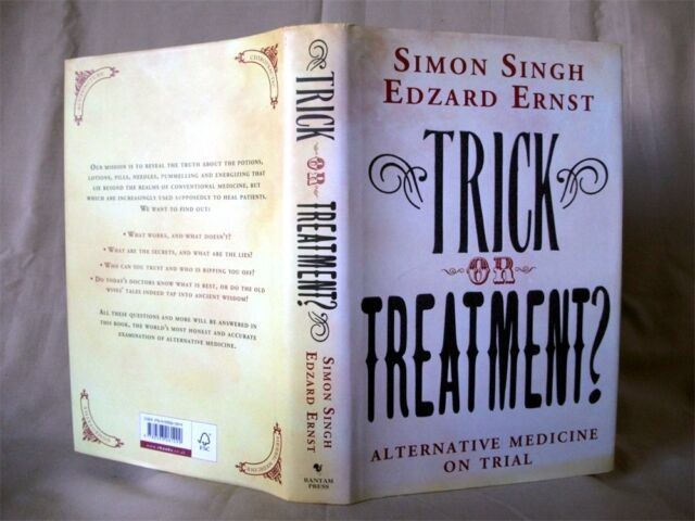 TRICK OR TREATMENT ? Alternative Medicine on Trial; Singh, Ernst; Hardback