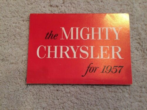 "1957 Chrysler Original Sales Brochure..""the Mighty Chrysler""..mint condition!"