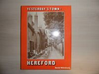 YESTERDAYS TOWN - HEREFORD by David Whitehead