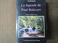 LA LÉGENDE DE PAUL BOISVERT