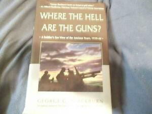 SIGNED BOOK WHERE THE HELL ARE THE GUNS GEORGE BLACKBURN