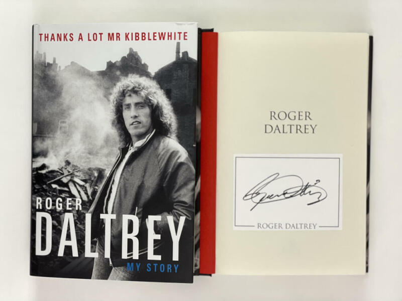 """ROGER DALTREY SIGNED AUTOGRAPH """"THANKS A LOT MR KIBBLEWHITE"""" BOOK - THE WHO ICON"""