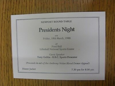 18/03/1988 Ticket: Newport Round Table Presidents Night - At Lilleshall Guest Sp