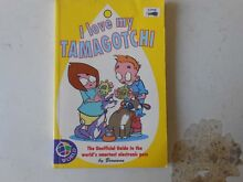 I love my Tamagotchi Book-The Unofficial Guide to the World's .. Greenbank Logan Area Preview