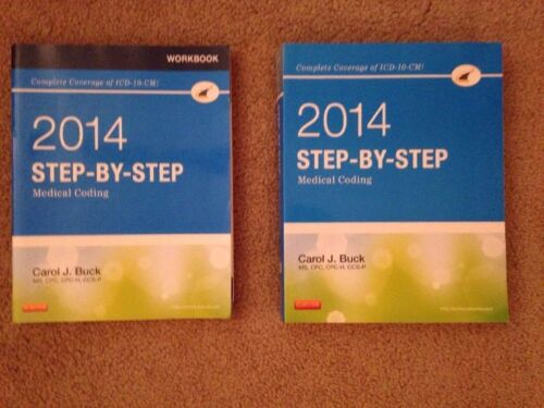 Step-By-Step Medical Coding, 2014 Edition by Carol J. Buck with workbook