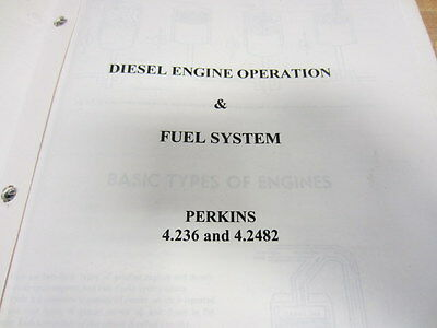 Perkins 4.236 And 4.2482 Diesel Engine Operation Fuel System