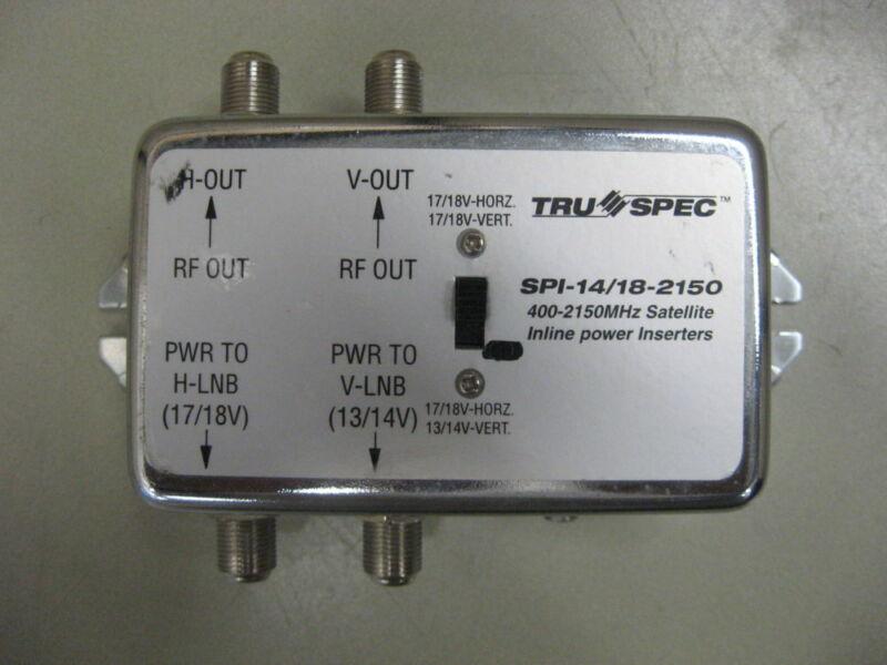 Tru Spec SPI-14/18-2150 Satellite Inline Power Inserter 400-2150MHz
