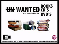 WANTED - DVD'S CD'S AND BOOKS FOR CHARITY FUNDRAISING *WE'LL COLLECT