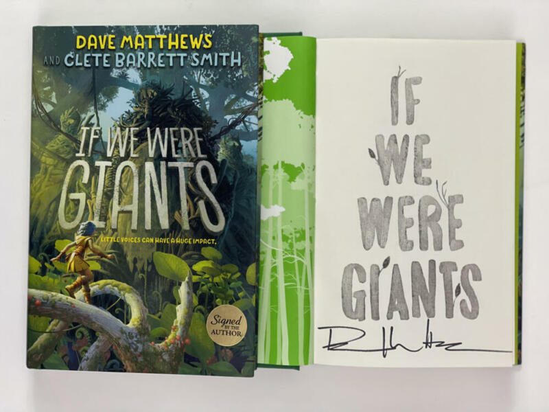 """DAVE MATTHEWS BAND SIGNED AUTOGRAPH """"IF WE WERE GIANTS"""" BOOK - CRASH, EVERYDAY"""