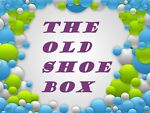 The-Old-Shoe-Box