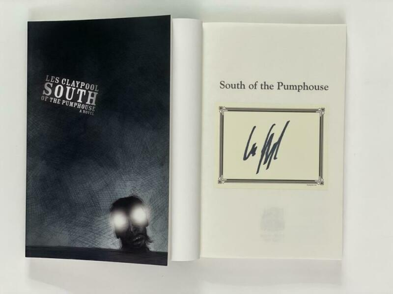 """LES CLAYPOOL PRIMUS SIGNED AUTOGRAPH """"SOUTH OF THE PUMPHOUSE"""" BOOK - RARE!"""