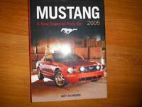Ford Mustang 2005: A New Breed of Pony Car (Launch Book)