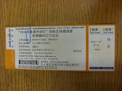 24/07/2010 Ticket: In Shenyang, Liaoning Hongyun v Birmingham city [Hong Kong/Ch