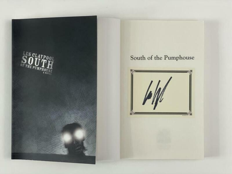 """LES CLAYPOOL OF PRIMUS SIGNED AUTOGRAPH """"SOUTH OF THE PUMPHOUSE"""" BOOK"""
