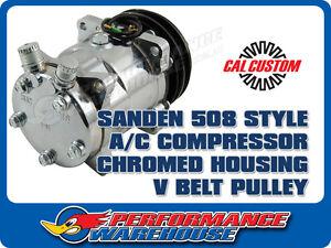 SANDEN 508 STYLE A/C COMPRESSOR CHROMED HOUSING V BELT PULLEY, FORD, CHEV