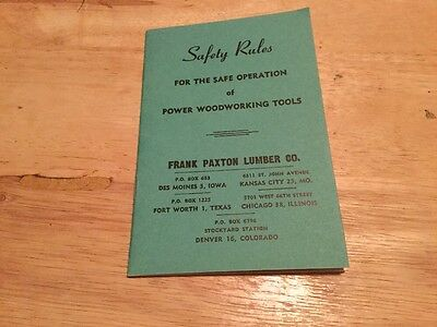 Frank Paxton Lumber Co Safety Rules For Power Woodworking Tools