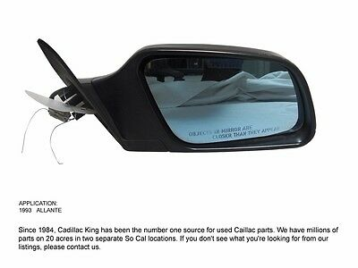 1993 93 CADILLAC ALLANTE RIGHT MIRROR - RH USED WITH MINOR WEAR T