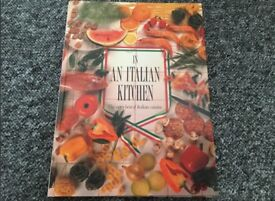 In an Italian Kitchen With 125 Delicious Authentic Recipes book, excellent condition!!