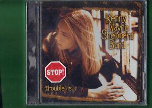 KENNY-WAYNE-SHEPHERD-BAND-TROUBLE-IS-CD-NUOVO-SIGILLATO
