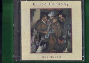BRUCE-HORNSBY-HOT-HOUSE-CD-NUOVO-SIGILLATO