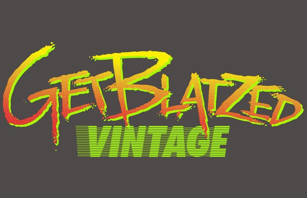 Get_Blatzed_Vintage