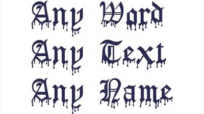Old Text - Old English  Bloody Any Text Any Name Vinyl Decal Stickers