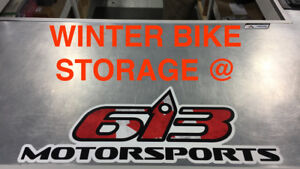 Winter bike storage available at 613 Motorsports!