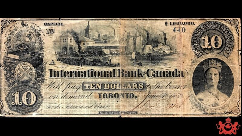 1859 International Bank Of Canada 10$ Low Serial Number 440 - F12 - Writing