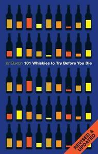 101 Whiskies to Try Before You Die von Ian Buxton (2010, Gebundene Ausgabe)