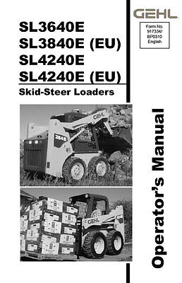 Gehl Sl3640e Sl3840e Skid Steer Loader Owners Operators Manual 917334 Bound Book