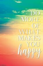 DO WHAT MAKES YOU HAPPY - INSPIRATIONAL POSTER - 22x34 - 17702