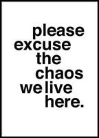 Is your mess just too much CHAOS?