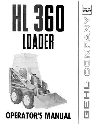 New Gehl Hl360 Loader Operators Manual 902369 Free Shipping Hl 360 Paperback