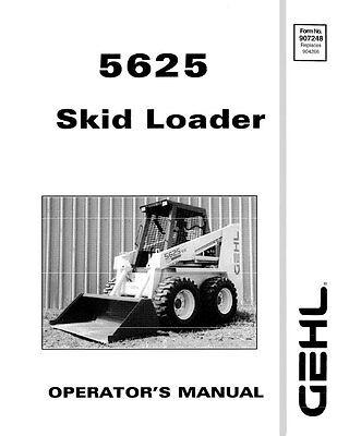 New Gehl 5625 Skid Loader Operators Owners Manual 907248 B-grade Bound Book